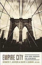 Empire City : New York through the centuries