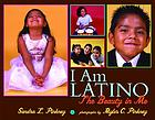 I am Latino : the beauty in me