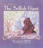 Oscar Wilde's classic The selfish giant
