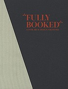 Fully booked : cover art & design for books