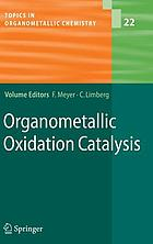 Organometallic oxidation catalysisOrganometallic oxidation catalysis