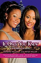 If only you knew : a Hotlanta novel