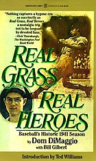 Real grass, real heroes : baseball's historic 1941 season