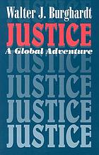 Justice : a global adventure