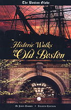 The Boston globe historic walks in old Boston