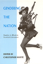 Gendering the nation : studies in modern Scottish literature