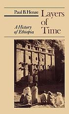 Layers of time : a history of Ethiopia