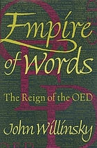 Empire of words : the reign of the OED