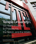 Temple University : 125 years of service to Philadelphia, the nation, and the world
