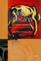 Canis africanis a dog history of Southern Africa