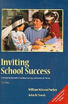 Inviting school success : a self-concept approach to teaching, learning, and democratic practice
