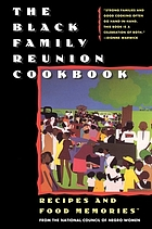 The black family reunion cookbook : recipes and food memories