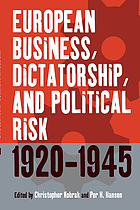 European business, dictatorship, and political risk, 1920-1945