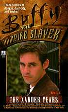 The Xander years. a novelization