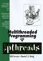 Pthreads primer : a guide to multithreaded programming