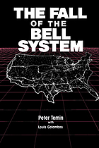 The fall of the Bell system : a study in prices and politics