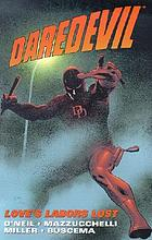 Daredevil : love's labors lost