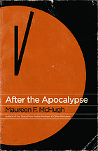 After the apocalypse : stories