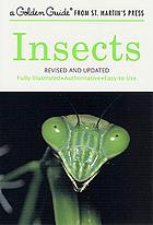Insects : a guide to familiar American insects : 225 species in full color