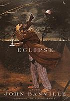 Eclipse : a novel