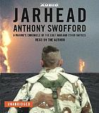 Jarhead : [a Marine's chronicle of the Gulf War and other battles]