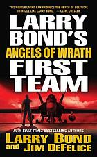 Larry Bond's First team : angels of wrath