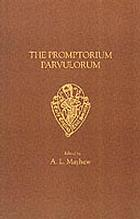 The Promptorium parvulorum : the first English-Latin dictionary