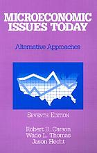Microeconomic issues today : alternative approaches