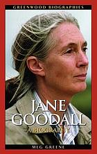 Jane Goodall : a biography