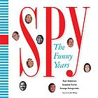Spy : the funny years