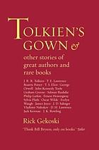 Tolkien's gown : & other stories of great authors and rare books
