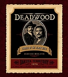 Deadwood : stories of the Black Hills