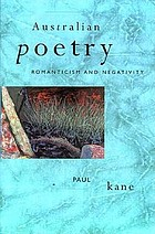Australian poetry : romanticism and negativity