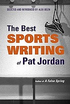 The best sports writing of Pat Jordan