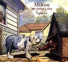 Milton, my father's dog
