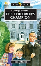 George Müller : the children's champion