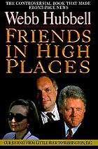 Friends in high places : our journey from Little Rock to Washington, D.C.