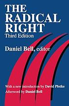 The radical right. The new American right expanded and updated