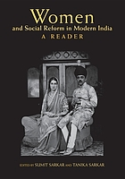 Women and social reform in modern India : a reader