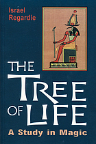 The tree of life; a study in magic