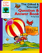 The gifted & talented question & answer book for ages 4-6