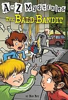 The bald bandit
