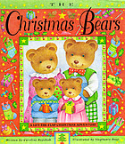 The Christmas bears : a lift-the-flap Christmas adventure