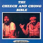 The Cheech and Chong bible
