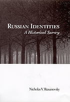 Russian identities : a historical survey
