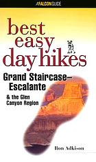 Best easy day hikes, Grand Staircase-Escalante & the Glen Canyon region
