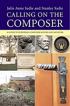 Calling on the composer : a guide to European composer houses and museums
