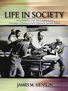 Life in society : readings to accompany Sociology, a down-to-earth approach, tenth edition
