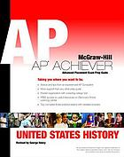 AP* achiever : advanced placement American history exam preparation guide to accompany American history, a survey, thirteenth edition [by] Alan Brinkley