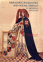 Heraldry, pageantry, and social display in medieval England